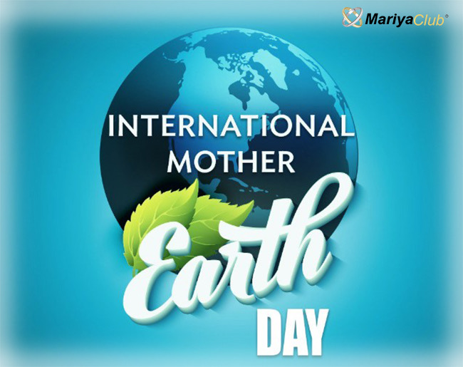 International Mother Earth Day 🌏