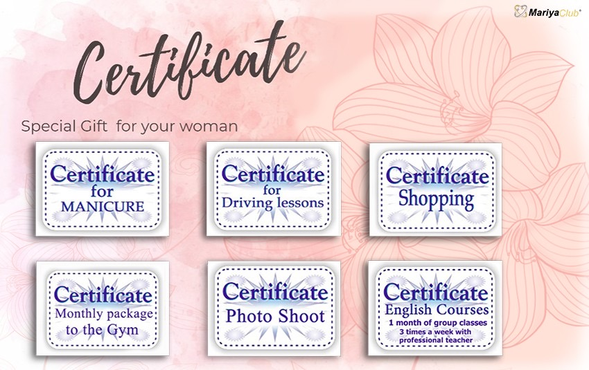Gift certificate - perfect way to demonstrate your affection and care.