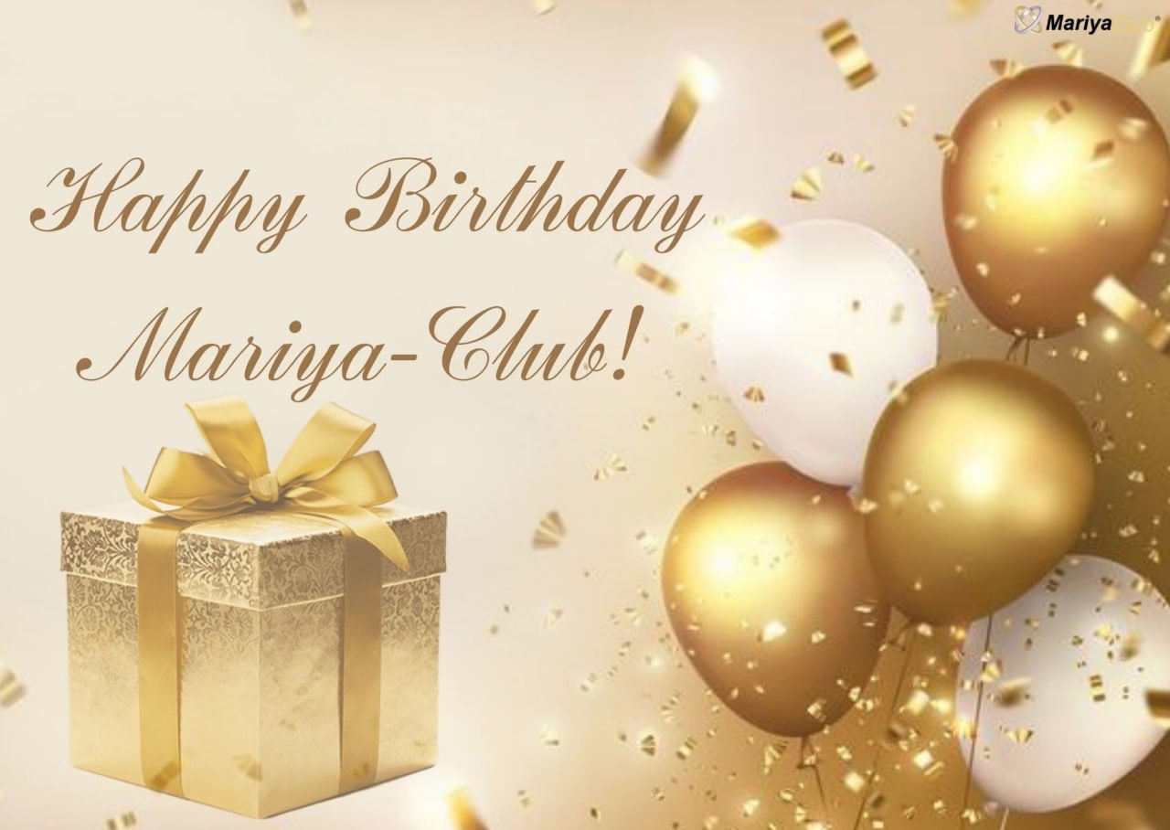 Mariya-club celebrates its Birthday!